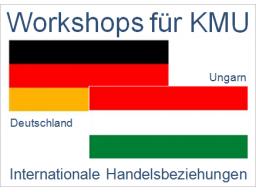 Webinar: Deutschland - Ungarn | Handelsbeziehungen, Anbahnung, Entwicklung, Optimierung