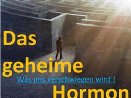 Webinar: Das geheime Hormon - VERLEGT auf 2016...