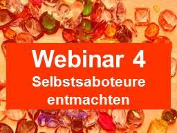 Webinar: Glaubenssatz-Challenge #4: Ab in die Wüste, Selbstsaboteure entmachten!