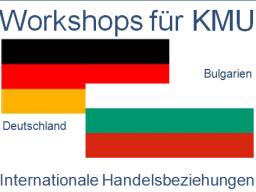 Webinar: Deutschland - Bulgarien | Handelsbeziehungen, Anbahnung, Entwicklung, Optimierung