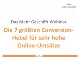 Webinar: Die 7 größten Conversion-Hebel für sehr hohe Online-Umsätze