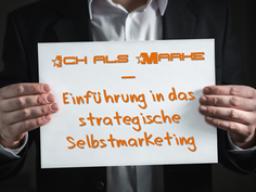 Webinar: Ich als Marke - Einführung in das strategische Selbstmarketing