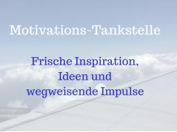 Webinar: Deine Motivations-Tankstelle