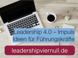 Webinar: Leadership 4.0-Impuls | Führungsrollen nutzen  Manager, Leader, Visionär