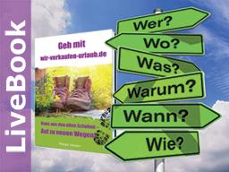 Webinar: Webinar zum Live-Book Opening: Wir verkaufen Urlaub - raus aus den alten Schuhen