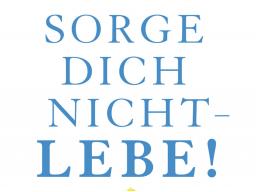 Webinar: Sorge dich nicht - lebe! - was Du von Dale Carnegie lernen wirst Teil 2
