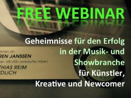 Webinar: Geheimnisse für den Erfolg im Musik- & Showbusiness