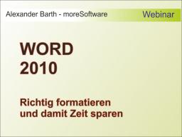 Webinar: Kostenloses Webinar: Fit in 30 Minuten - WORD 2010 - Zeit sparen - richtig formatieren