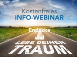 """Webinar: Info-Webinar """"Den ureigensten Traum entdecken und leben!"""" - Authentisch erfolgreich sein"""