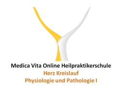 Webinar: Herz Kreislauf - Physiologie und Pathologie I