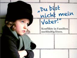 Webinar: Katrin Dubois Du bist nicht mein Vater! - Mediation in Patchworkfamilien