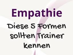 Webinar: Gratis: Empathie, diese fünf Bedeutungen sollten Trainer kennen