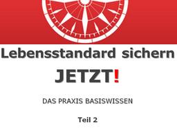 "Webinar: ""Lebensstandard sichern-JETZT"" Teil 2"