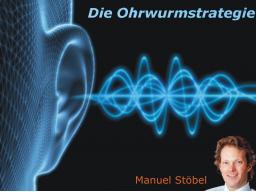 Webinar: Die Ohrwurmstrategie