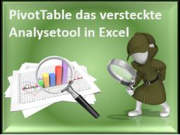 Webinar: PivotTable - das versteckte Analysetool in Excel 2010/13