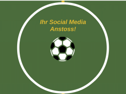Webinar: Ihr social media Anstoss!