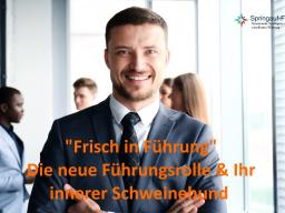 """Webinar: Frisch in Führung - Den Rollenwechsel mit Ihrem """"inneren Schweinehund"""" erfolgreich gestalten"""