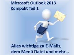 Webinar: Microsoft Outlook 2013 - Kompakt Teil 1