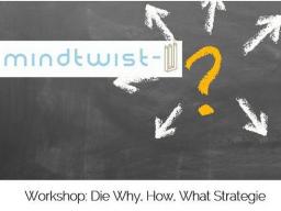 Webinar: Die WHY, HOW, WHAT Strategie bringt Sie zum Ziel! Von der Produktidee zur eigenen Marken-Botschaft.
