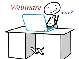 Webinar: Webinare anbieten - wie?