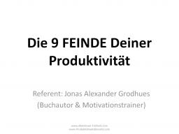 Webinar: 9 Feinde Deiner Produktivität - Wie Du Deine Produktivität dauerhaft steigern kannst!
