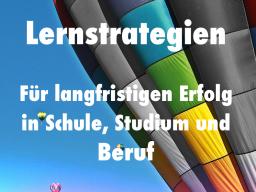 Webinar: Lernstrategien für langfristigen Erfolg in Schule, Studium und Beruf.