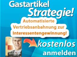 Webinar: Gastartikel Strategie: Bekanntheitsgrad erhöhen,  Googles Seite 1 dominieren, Interessenten gewinnen!