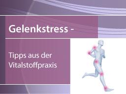 Webinar: Gelenkstress - Tipps aus der Vitalstoffpraxis