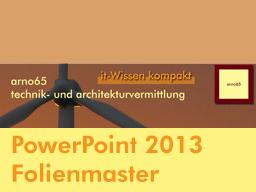 Webinar: PowerPoint 2013 - Endlich Folienmaster professionell nutzen