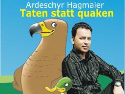 Webinar: Ardeschyr Hagmaier - Taten statt quaken