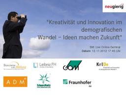 Webinar: neugierig12 - Kreativität und Innovation im demografischen Wandel  Ideen machen Zukunft!
