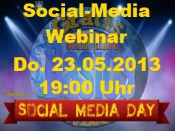 Webinar: Neues zu Twitter, Facebook & Co im Mai 2013