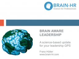 Webinar: BRAIN AWARE LEADERSHIP. A science-based update for your leadership GPS.
