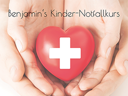 Webinar: Benjamin's Kinder-Notfallkurs