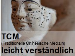 Webinar: TCM leicht verständlich