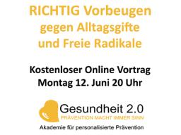 Webinar: RICHTIG Vorbeugen gegen Alltagsgifte u. Freie Radikale