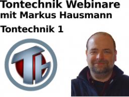 Webinar: Tontechnik 1 Grundbegriffe