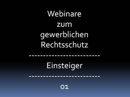 Webinar: Marken, Patente und Designschutzrechte für Gründer und KMUs