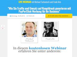 Webinar: Wie Sie Traffic und Umsatz auf Knopfdruck generieren mit PayPerClick Werbung für Ihr Business