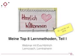 Webinar: Meine Top 8 Lernmethoden, Teil 1 und 2