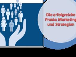 Webinar: Marketing und Strategien für die erfolgreiche Praxis