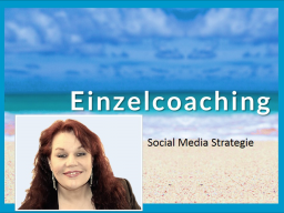 Webinar: Einzelcoaching Social Media Strategie
