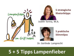 Webinar: 5+5 Tipps gegen Lampenfieber (Stimme & Strategie)