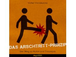 Webinar: Das Arschtritt-Prinzip / Der Weg zu Ruhm und Traumjob