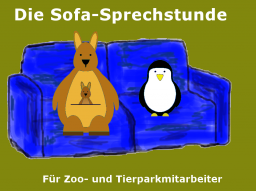 Webinar: Zoo und Tierpark:  Die Sofa-Einzelsprechstunde!