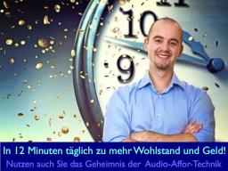 Webinar: In 12 Minuten am Tag zu mehr Wohlstand, Erfolg & Geld