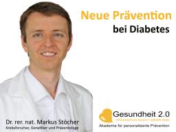 Webinar: Neue Prävention bei Diabetes