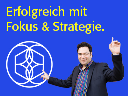 Mit Fokus-Strategie, Marke und Positionierung zu neuen Kunden.