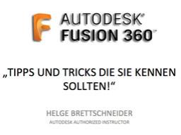 Webinar: Fusion 360: Tipps und Tricks die Sie kennen sollten
