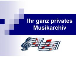 Webinar: Tipps für Ihr privates Musikarchiv